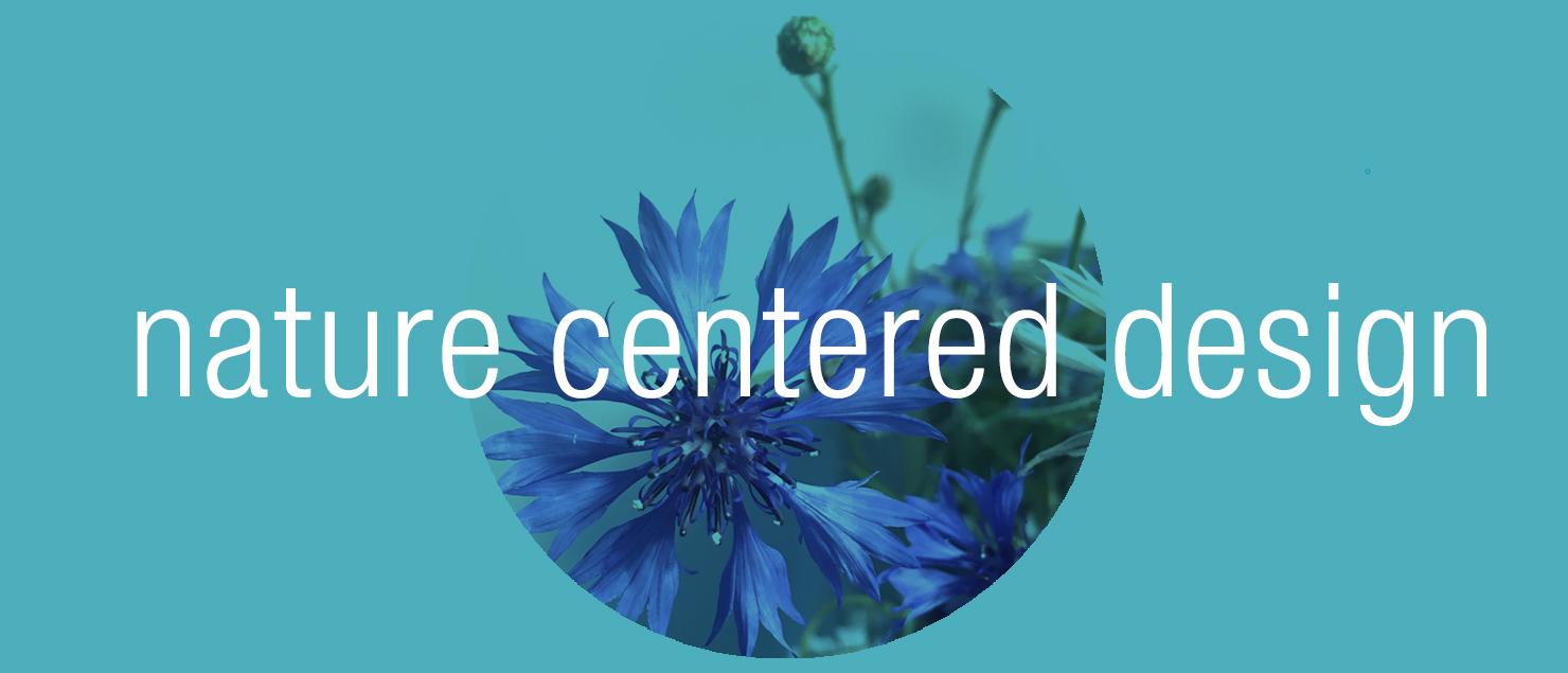 nature centered design